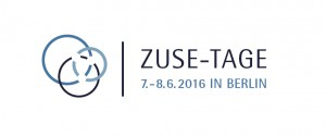ZUSE-Tage am 7.-8.6.2016 in Berlin